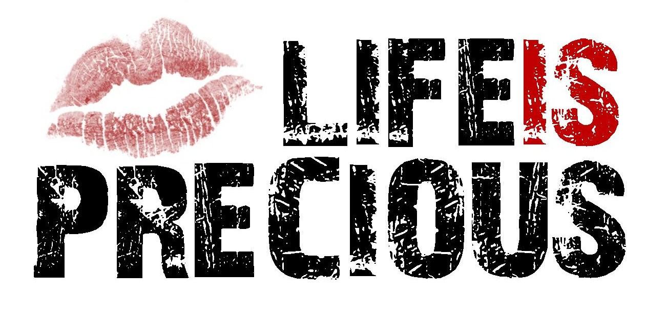 LIP Life Is Precious